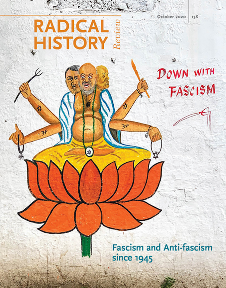 "Cover with ""Radical History Review, October 2020, 138"", ""Fascism and Anti-fascism since 1945"" and words ""Down with Fascism"" next to picture of men in meditating pose on top of lotus flower"